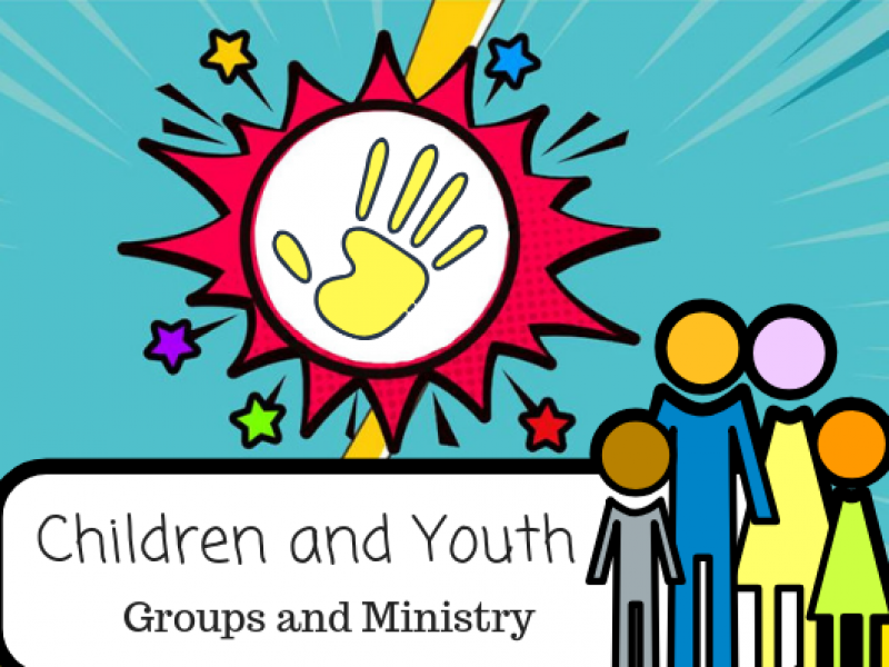 Children and Youth Groups and Ministry